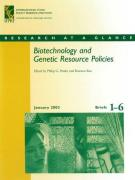 Biotechnology and Genetic Resource Policies