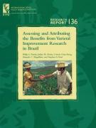 Assessing and Attributing the Benefits from Varietal Improvement Research in Brazil