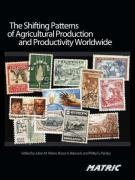 The Shifting Patterns of Agricultural Production and Productivity Worldwide