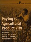 Paying for Agricultural Productivity
