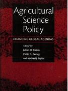 Agricultural Science Policy: Changing Global Agendas
