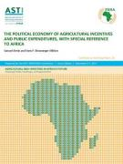 The Political Economy of Agricultural Incentives and Public Expenditures, with Special Reference to Africa