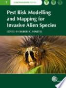 Cover Cover Pest Risk Modelling and Mapping for Invasive Alien Species