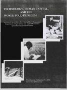 Cover Technology Human Capital and the World Food Problem