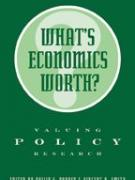 What's Economics Worth?  Valuing Policy Research