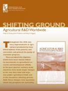 Shifting Ground: Agricultural R&D Worldwide