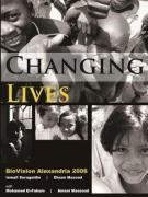 Changing Lives: BioVision Alexandria 2006