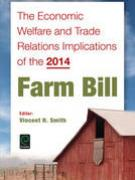 Cover The Economic Welfare and Trade Relations Implications of the 2014 Farm Bill