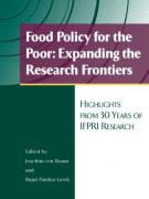 Food Policy for the Poor: Expanding the Research Frontiers