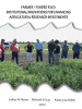 Farmer-Funded R&D: Institutional Innovations for Enhancing Agricultural Research Investments""